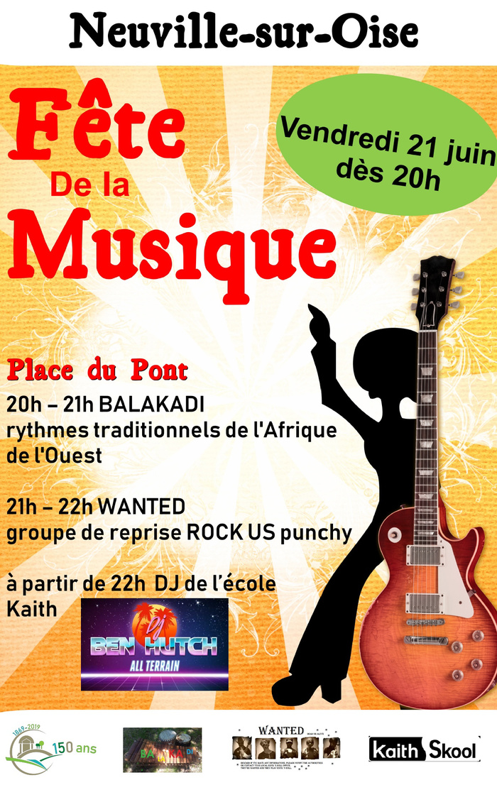 Fête de la musique 2019 - Balakadi / Wanted / Dj