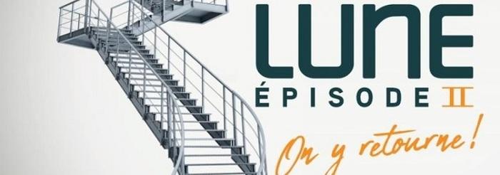 Exposition Lune : épisode II