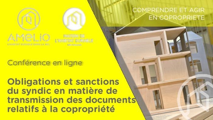 Obligations et sanctions du syndic en matière de transmission des documents relatifs à la copropriété