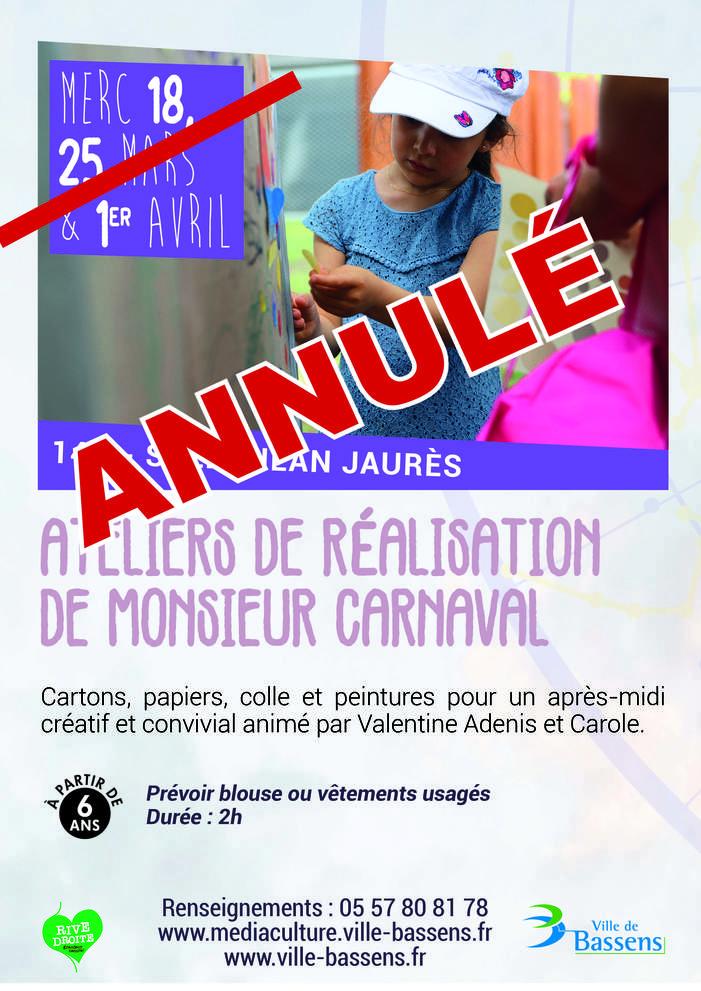Ateliers de réalisation de Monsieur Carnaval - annulé