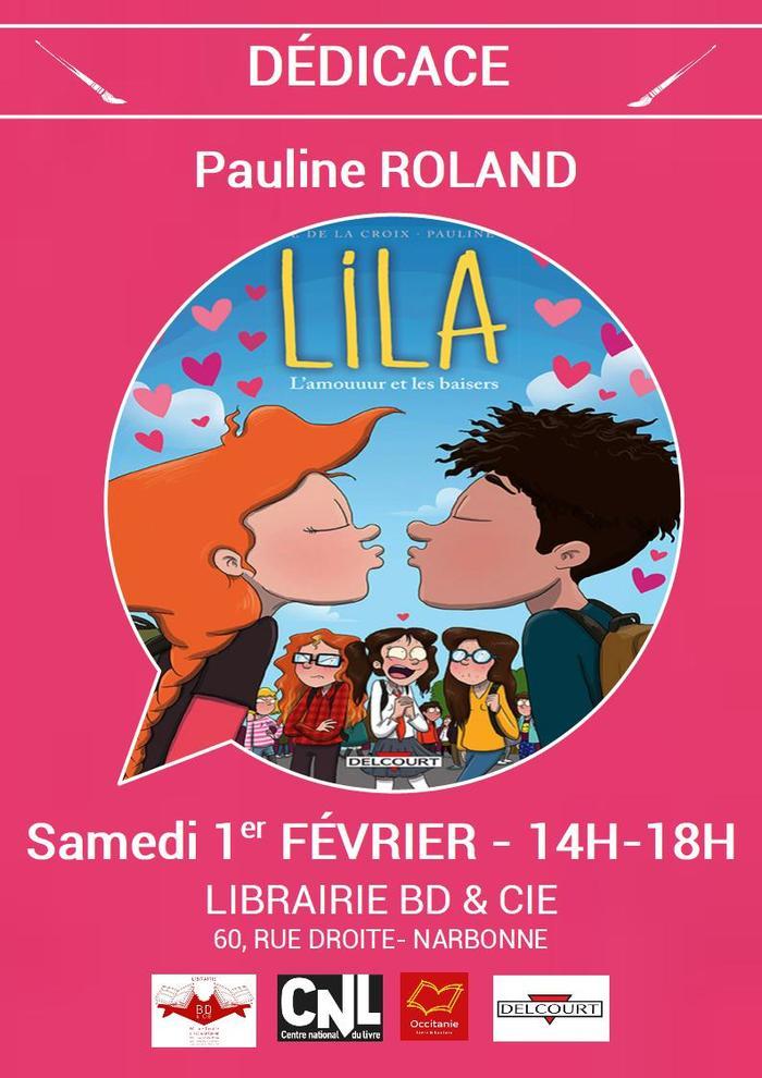 Pauline ROLAND sera en dédicace samedi 1er février à la librairie BD & Cie de Narbonne de 14h à 18h pour sa BD Lila T.4 et sa nouveauté jeunesse Le Monstre qui n'aimait pas faire peur.