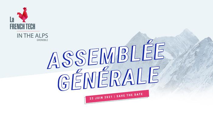Assemblée Générale de la SCIC French Tech in the Alps - Grenoble le 22 juin 2021