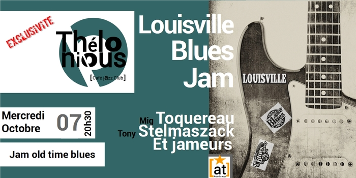 LOUISVILLE JAM BLUES – THELONIOUS CAFE JAZZ CLUB