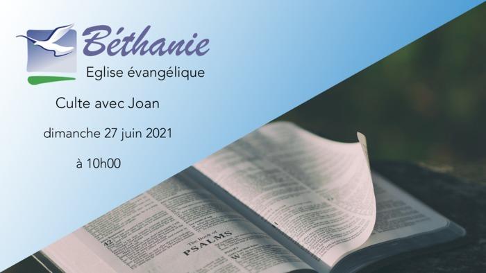 Culte avec Joan - dimanche 27 juin 2021 à 10h00
