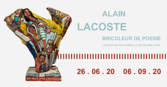 ALAIN LACOSTE : BRICOLEUR DE POESIE