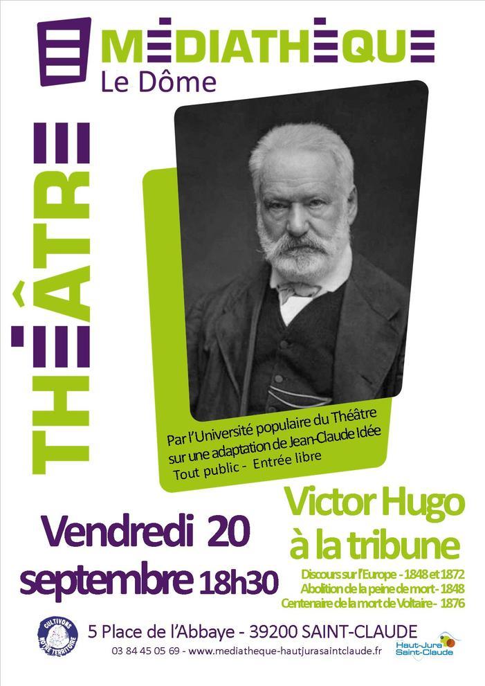 Journées du patrimoine 2019 - Victor Hugo à la tribune