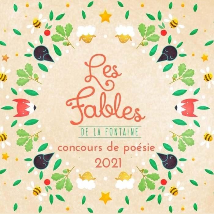 Concours de Poésie - Édition 2021 - sur le thème des fables de Jean de la Fontaine, dont on fête cette année le quadricentenaire.