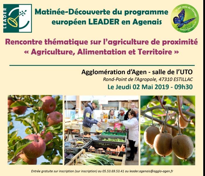 Matinée-Découverte du programme européen LEADER en Agenais, Rencontre thématique sur le thème de l'agriculture de proximité