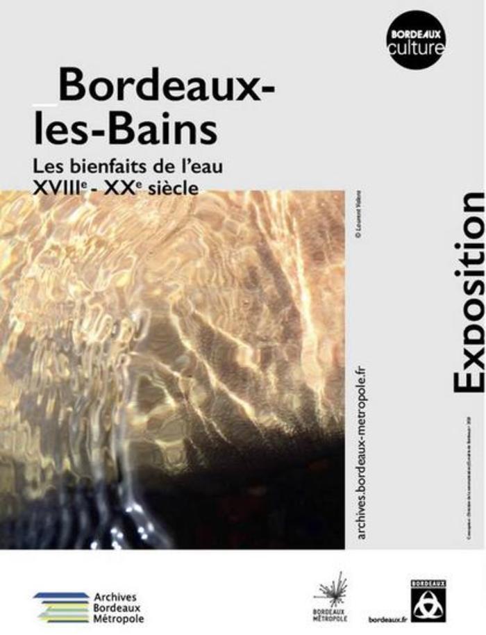 Exposition «Bordeaux-les-Bains» proposée par Les Archives Bordeaux Métropole