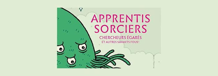 Exposition Apprentis sorciers