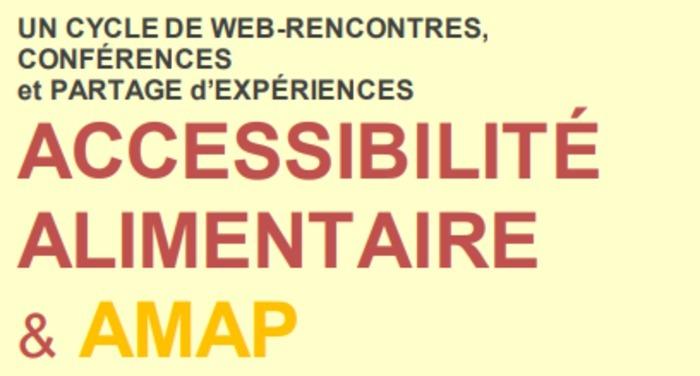 Cycle de web-rencontres/conférences 2020-2021 'Accessibilité alimentaire et AMAP'