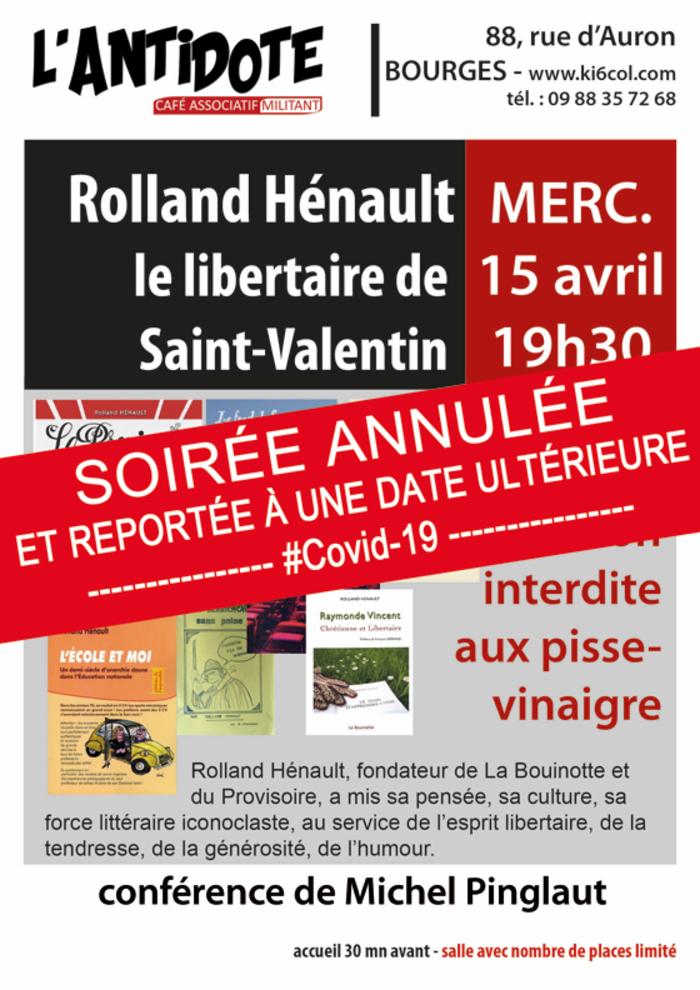 Conférence : Rolland Hénault le libertaire de Saint-Valentin