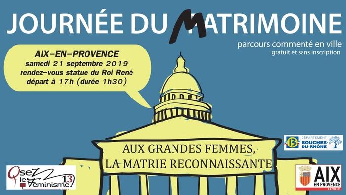 Journées du patrimoine 2019 - Parcours dans la ville d'Aix en Provence, à la découverte du Matrimoine.
