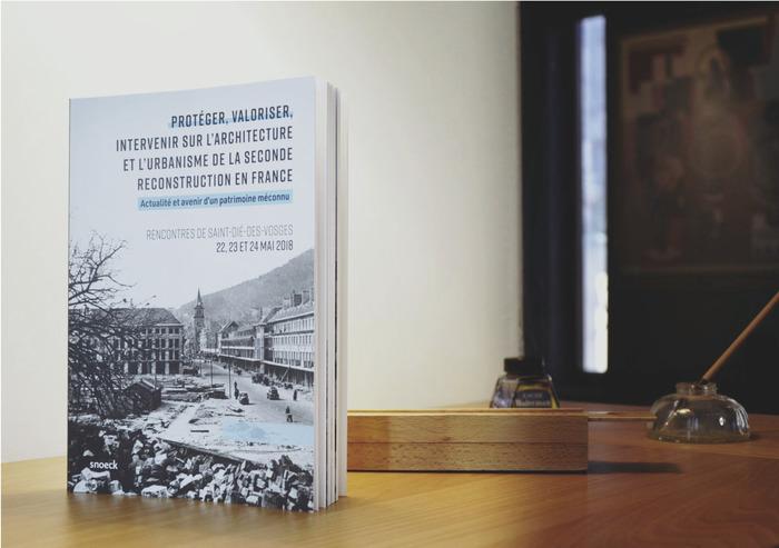 Journées du patrimoine 2020 - Présentation de l'ouvrage sur la Seconde Reconstruction en France, en présence des auteurs
