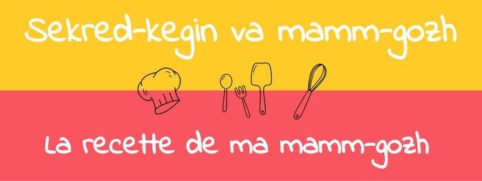 La recette de ma mamm-gozh