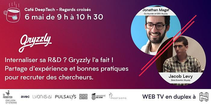Café DeepTech - Gryzzly, chercheur rencontre startup