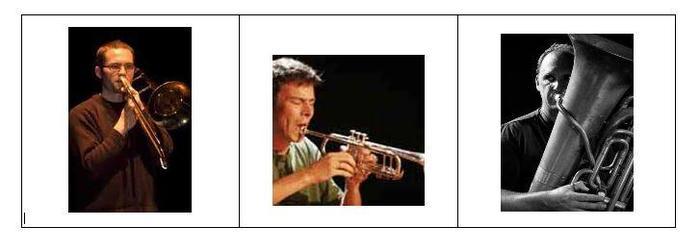 Une rencontre inédite, provoquée pour l'occasion, entre Fabrice CHARLES (trombone), Sébastien CIROTEAU(trompette), Laurent GUITON (tuba).