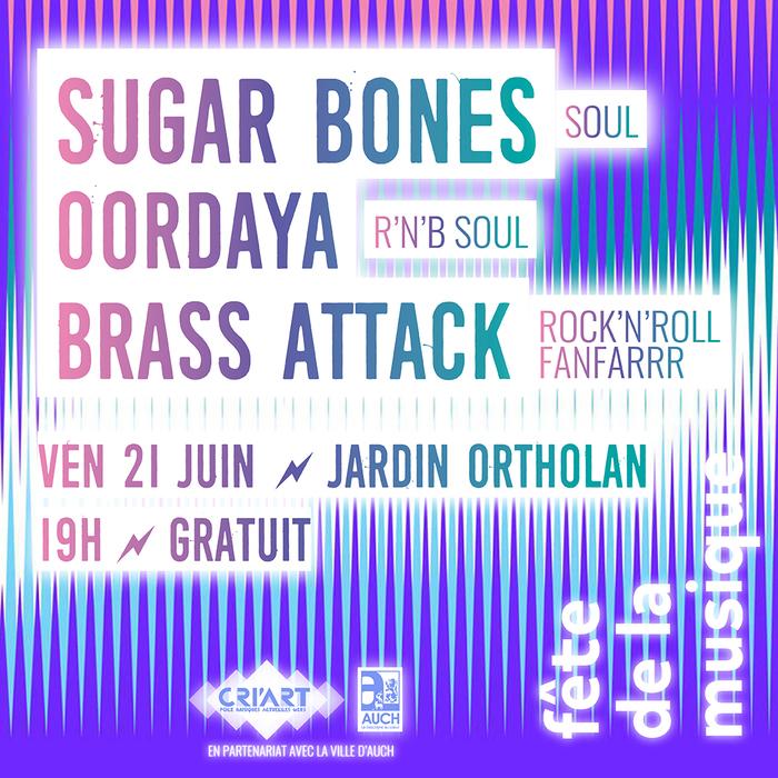 Fête de la musique 2019 - Sugar Bones [soul] / Oordaya [R&B soul] / Brass Attack [rock'n'roll fanfaRrr]