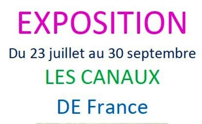 """Exposition """"Les canaux de France"""""""