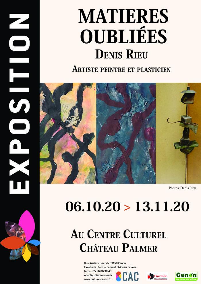 Exposition «Matières Oubliées» / Denis Rieu / Arts plastiques