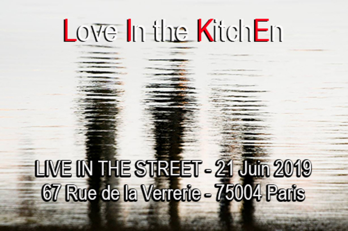Fête de la musique 2019 - Love in The Kitchen - Live in The Street