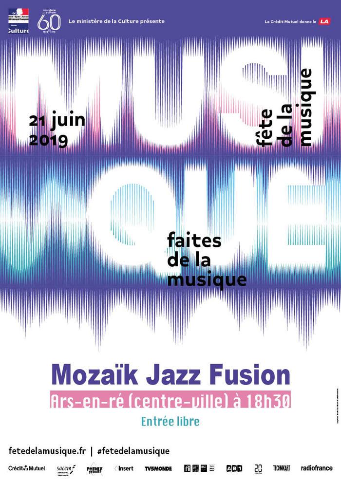 Fête de la musique 2019 - Mozaïk Jazz Fusion