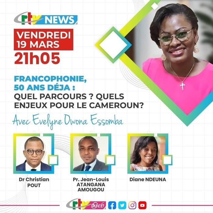 THÈME : « Il y a 50 ans la Francophonie : état des lieux d'une culture de la solidarité et de la diversité et nouveaux enjeux pour l'Afrique et le Cameroun »