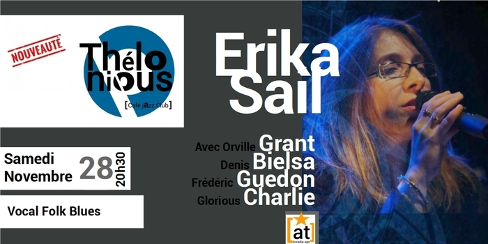 Annulé | ERIKA SAIL – THELONIOUS CAFE JAZZ CLUB