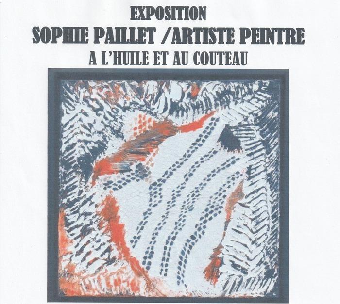 """Exposition de peinture """"A l'huile et au couteau"""""""