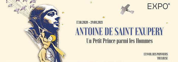Antoine de Saint-Exupéry : Un Petit Prince parmi les Hommes