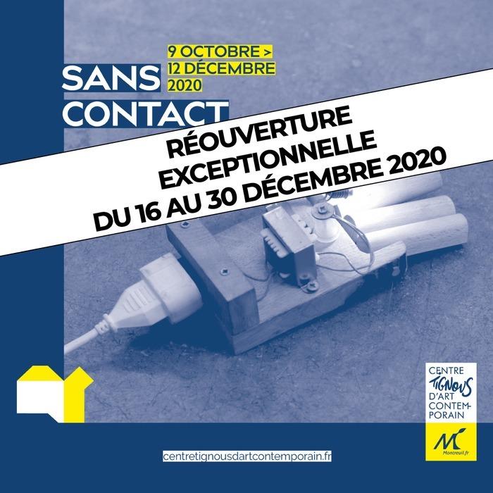 Réouverture exceptionnelle | Sans Contact - Exposition collective