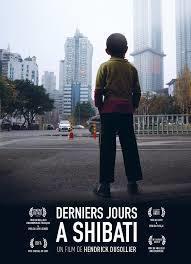 """Projection du film """"Derniers jours à Shibati"""", réalisé par Hendrick Dusollier, 2017, 1h, V.O. chinoise sous-titres français"""