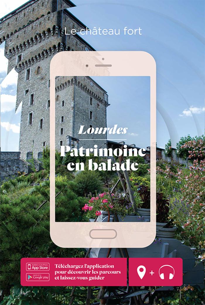 Journées du patrimoine 2019 - Parcours numérique Lourdes - Le château fort
