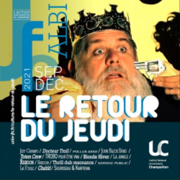 Pour marquer l'ouverture de la 17ème saison culturelle de l'INU Champollion, le Retour du Jeudi s'associe au festival La Cour des Miracles.