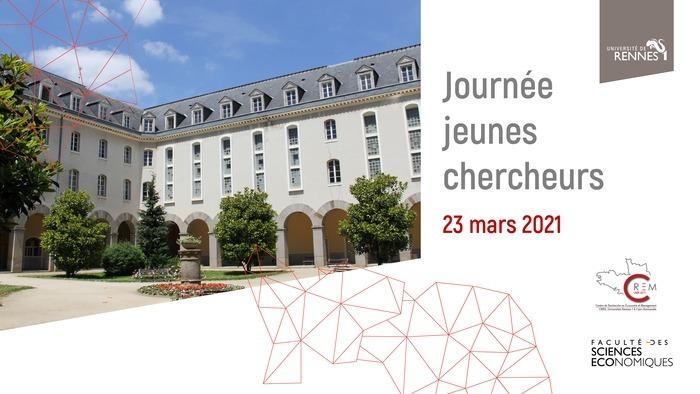 La journée « jeunes chercheurs » est organisée par le CREM et la Faculté de Sciences Economiques de Rennes