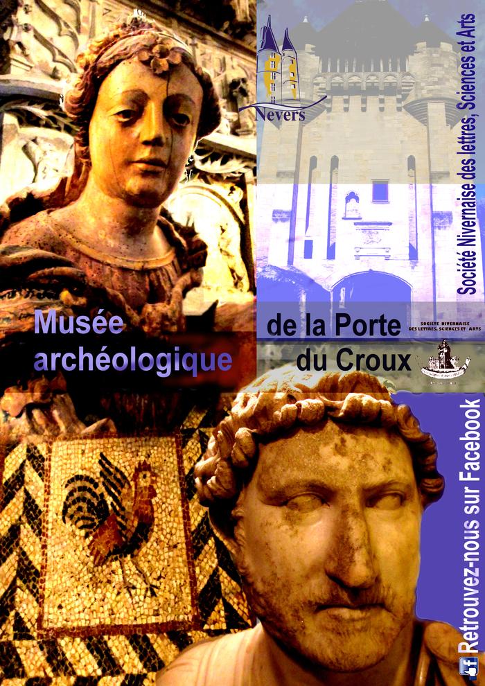Ouverture du Musée de la Porte du Croux à Nevers (Nièvre)