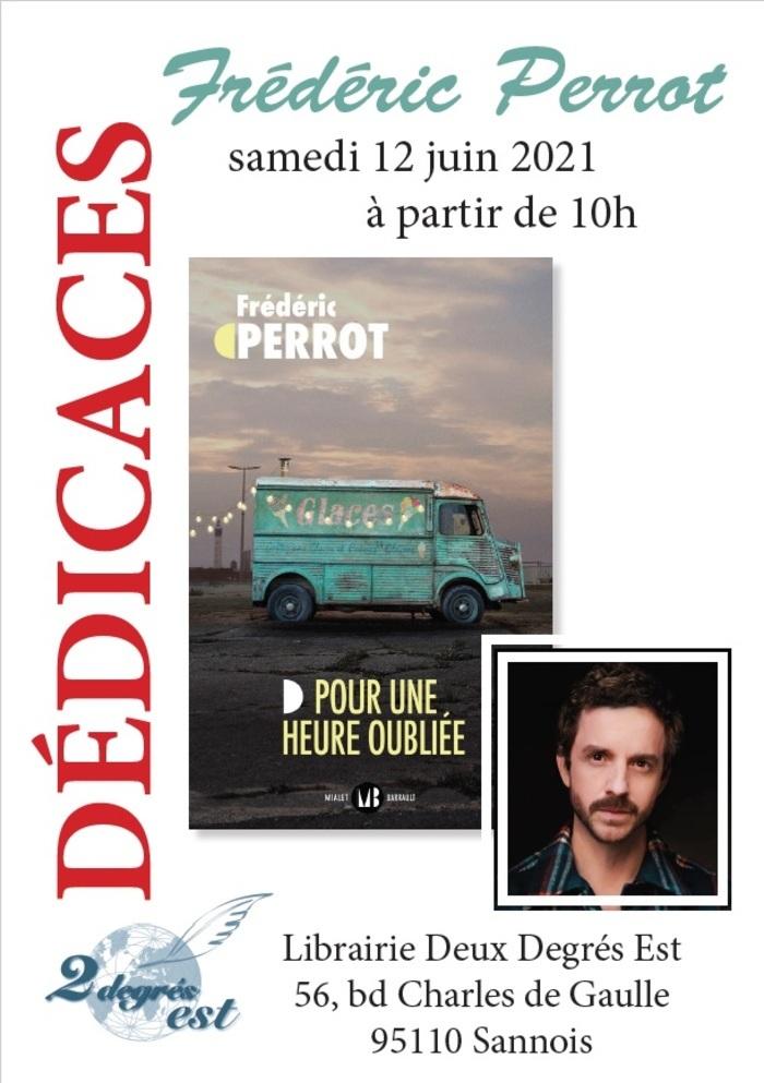 L'auteur sera présent à la librairie pour présenter son livre : Pour une heure oubliée (Edition Mialet Barrault 19€)