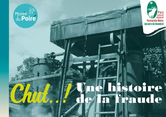 Journées du patrimoine 2019 - Exposition 'Chut ! une histoire de la fraude'