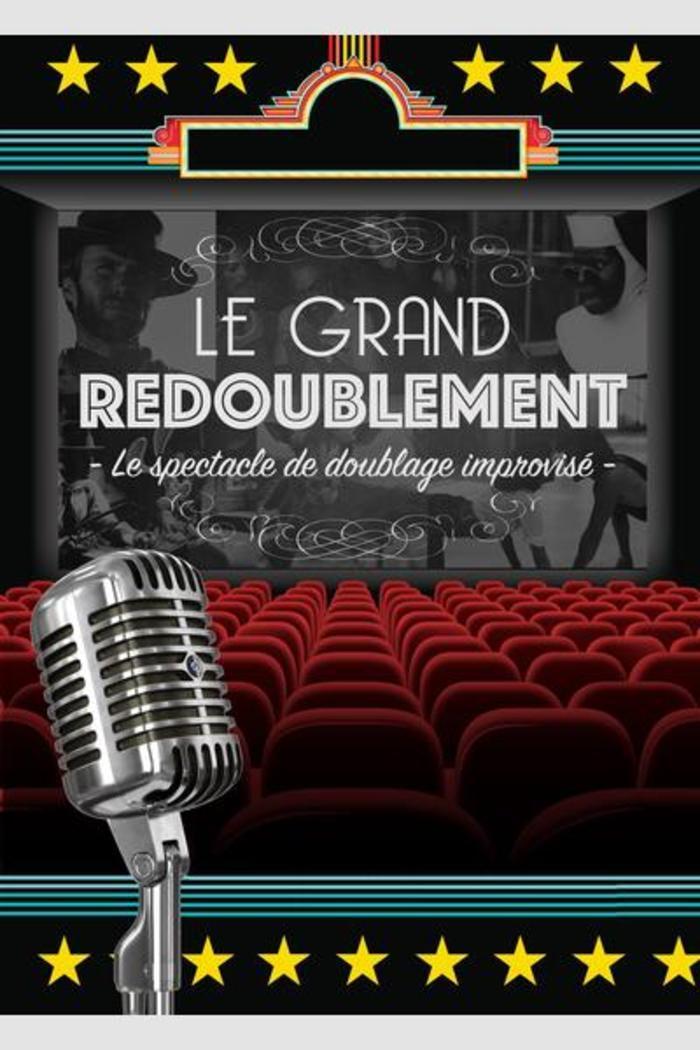 Le Grand Redoublement – 14 mars 2021 – Cinéma CGR Le Français