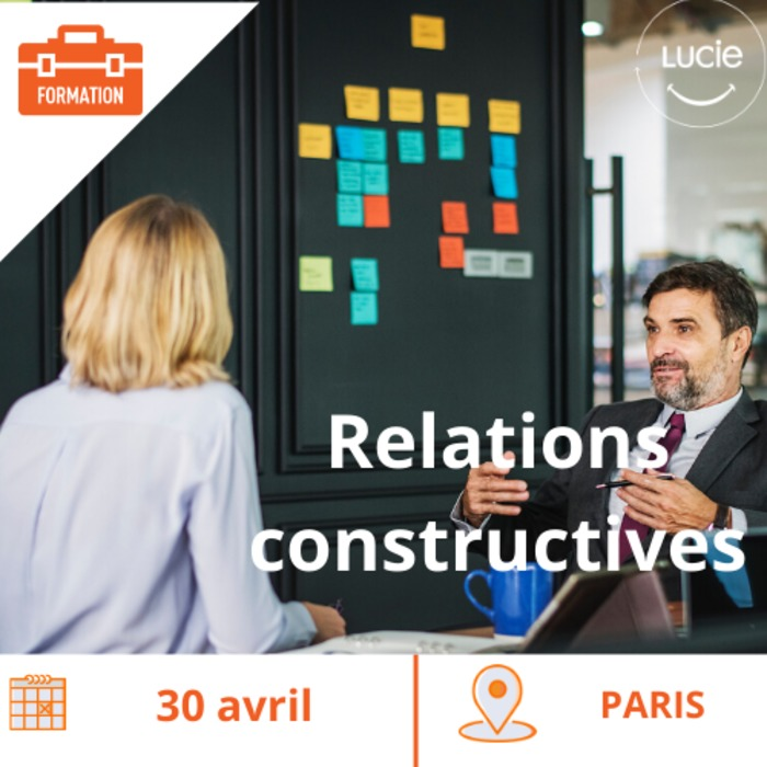 Formation : Développer des relations professionnelles constructives