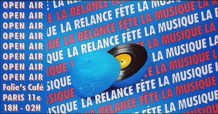 Fête de la musique 2019 - La Relance