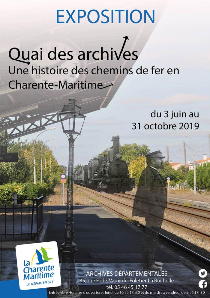 Journées du patrimoine 2019 - Quai des Archives, une histoire des chemins de fer en Charente-Maritime