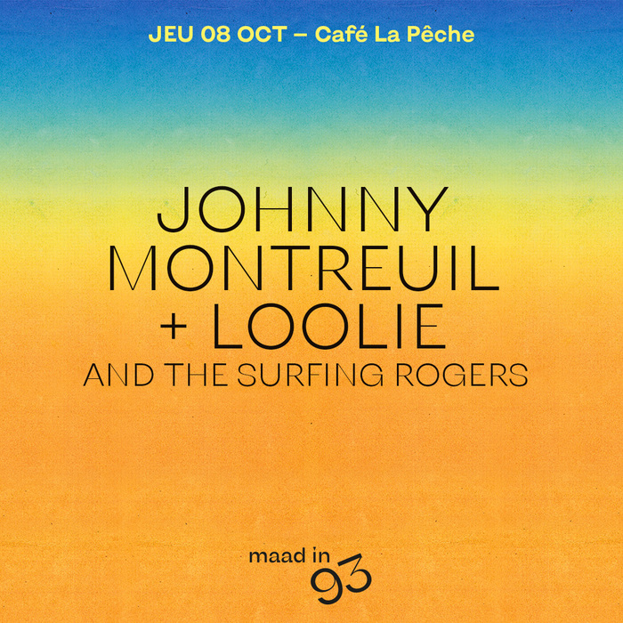 Johnny Montreuil ✚ Loolie and the Surfing Rogers
