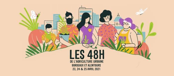 48h de l'agriculture urbaine à Bordeaux !