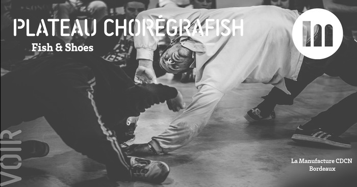 Plateau ChorégraFish – Fish & Shoes