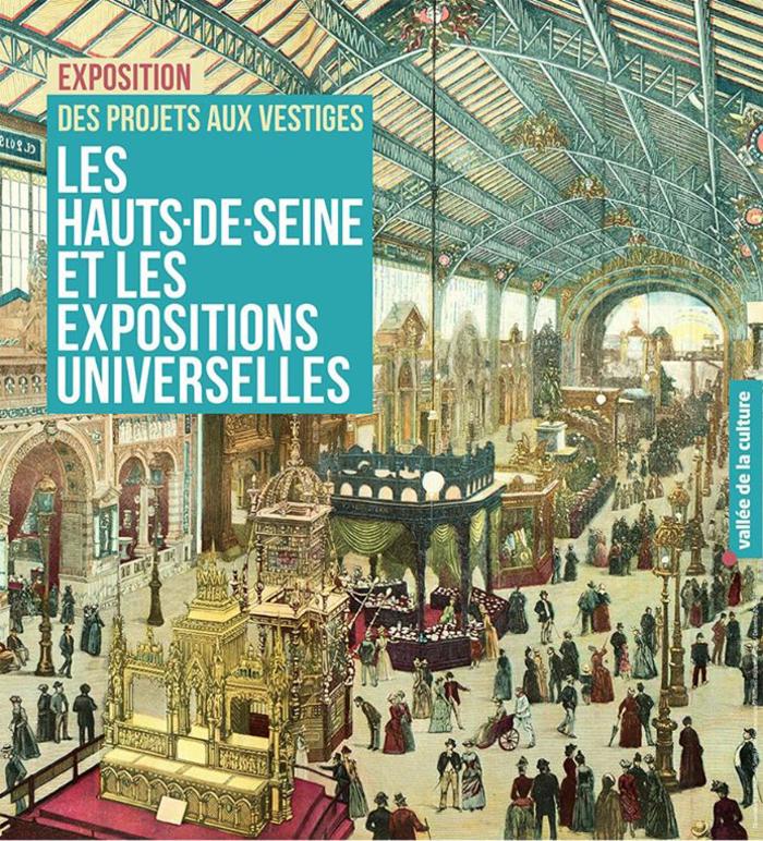 Journées du patrimoine 2020 - Exposition : les Hauts-de-Seine et les expositions universelles