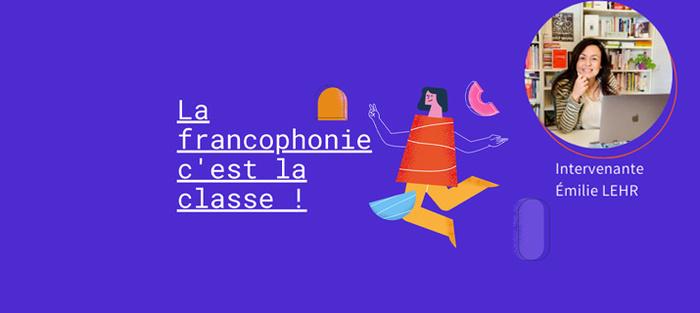 Intégrer la diversité des cultures francophones en classe de FLE