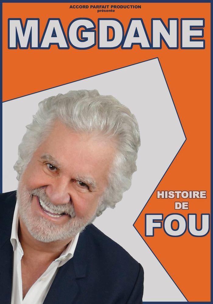 Reporté | Roland Magdane : Histoire de Fou