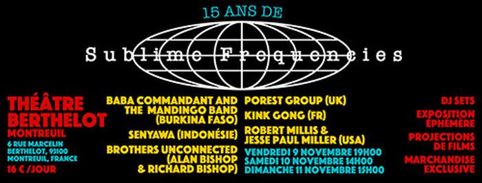 15 ans de sublime frequencies, programme du samedi 10 novembre