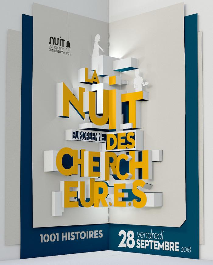 28 septembre 2018 Nuit Européenne des Chercheur.e.s 2018 Bordeaux 1001 histoires